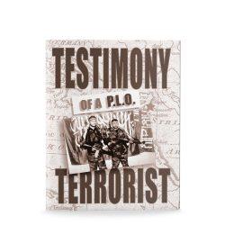 Testimony of a P.L.O. Terrorist