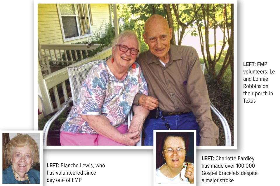 FMP volunteers, Le and Lonnie Robbins on their porch in Texas. Blanche Lewis, who has volunteered since day one of FMP. Charlotte Eardley has made over 100,000 Gospel Bracelets despite a major stroke.
