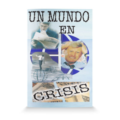 A World In Crisis-Spanish