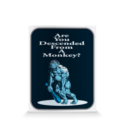 Are You Desended From a Monkey-English