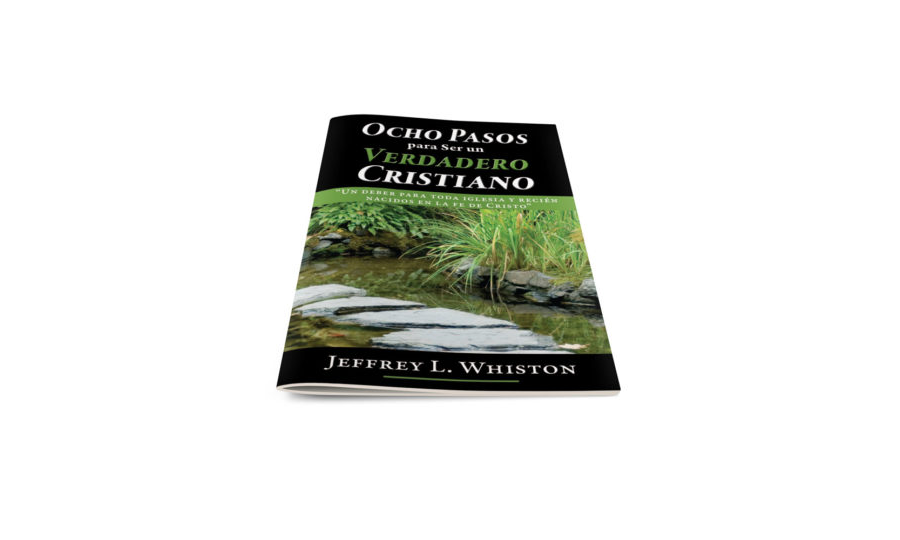 Eight Steps to Becoming a True Christian-Spanish