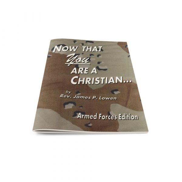 Now That You Are A Christian-Army-English