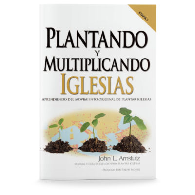 Planting and Multiplying Churches-Spanish