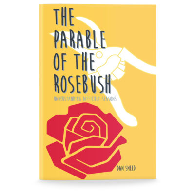 The Parable of the Rosebush-Foursquare Edition-English