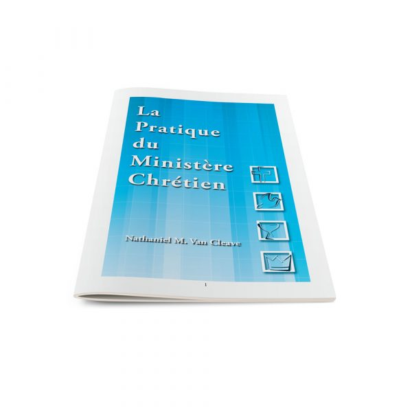 The Practice of the Christian Ministry-French