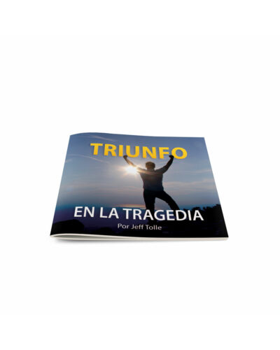 Triumph in Tragedy-Spanish