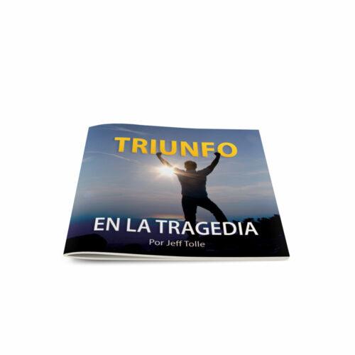 Triumph in Tragedy-Spanish